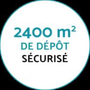 2400 m2 de dépôt sécurisé